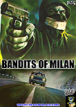 Bandits of Milan aka Banditi a Milano aka The Violent Four