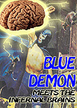 Blue Demon vs. The Infernal Brains