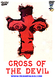 Cross of the Devil aka La cruz del diablo
