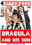 Dracula and His Son / Dracula père et fils aka Dracula and Son, 1976