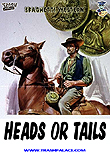 Heads or Tails / Testa o croce