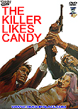 The Killer Likes Candy