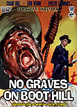 "No Graves on Boot Hill aka Tre croci per non morire / ""Three Crosses Not To Die"" aka Three Crosses of Death"