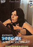 Shining Sex, La fille au sexe brillant