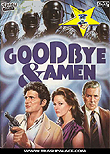 "Goodbye & Amen aka Goodbye e amen / ""Goodbye and Amen"""